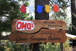 "One of the many restaurants in Idyllwild (we called our grandmother ""Oma."""